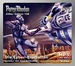 Perry Rhodan - Die Cyber-Brutzellen (Silber Edition 120)