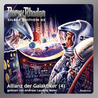 Perry Rhodan Silber Edition 85: Allianz der Galaktiker (Teil 4) (Download)